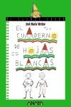 El cuaderno de hojas blancas