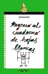 Regreso al cuaderno de hojas blancas