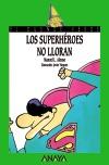 Los superhéroes no lloran