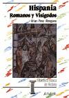 Hispania: romanos y visigodos
