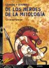 Cuentos y leyendas de los héroes de la mitología