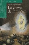 La cueva de Pim Pam