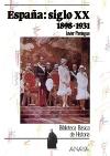 España siglo XX: 1898-1931