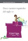 Doce cuentos españoles del siglo XX