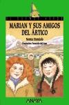 Marian y sus amigos del Ártico