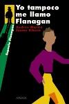 Yo tampoco me llamo Flanagan