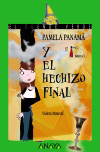Pamela Panamá y el hechizo final