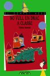 No vull un drac a classe