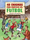 40 enigmas para fanáticos del fútbol