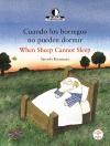 Cuando los borregos no pueden dormir / When Sheep Cannot Sleep