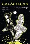 Galácticas. Misión Manga