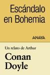 Un relato de Conan Doyle: Escándalo en Bohemia