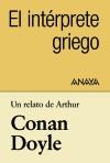 Un relato de Conan Doyle: El intérprete griego