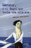 Manzur, o el ángel que tenía una sola ala