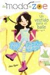 La moda de Zoe 3. Un vestido para el baile