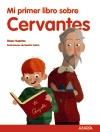 Imagen de la obra 'Mi primer libro sobre Cervantes'