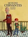 Imagen de la obra 'Mi vecino Cervantes'