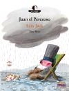 Juan el perezoso / Lazy Jack